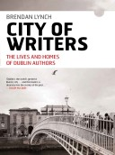 Lynch_CITY OF WRITERS_Dublin_Authors